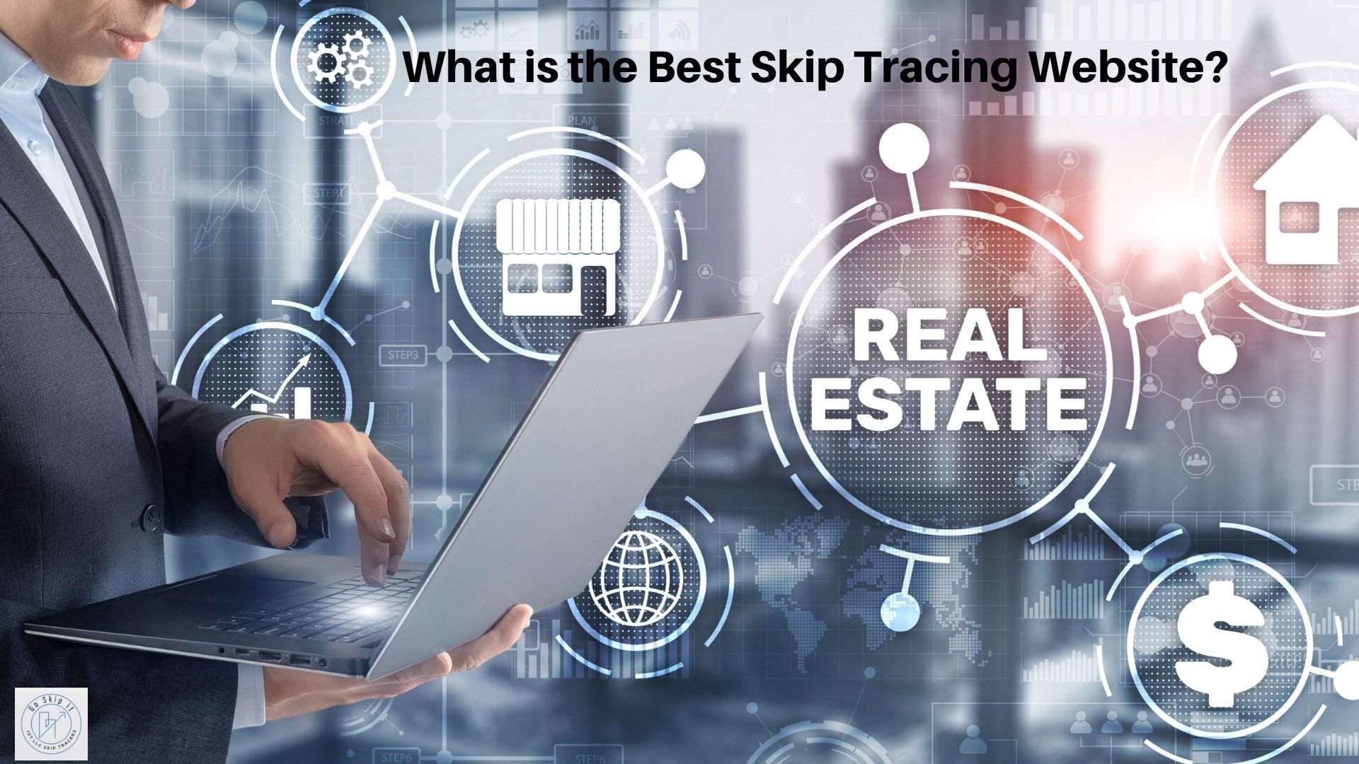 What is the Best Skip Tracing Website?